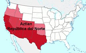 The Future Republic of Aztlan